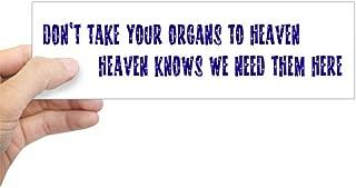 CafePress Organs To Heaven Bumper Sticker 10