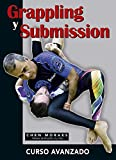 Grappling y Submission. Curso avanzado