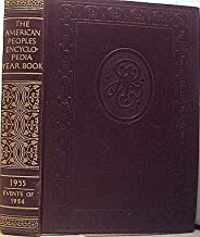 The American Peoples Encyclopedia Yearbook Events and Personalities of 1954