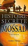 Histoire secrète du Mossad - De 1951 à nos jours - Nouveau Monde Editions - 26/01/2006