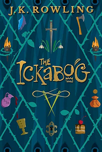 Compare Textbook Prices for The Ickabog Illustrated Edition ISBN 9781338732870 by Rowling, J.K.