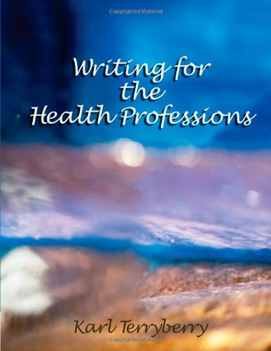 Writing for the Health Professions (Math and Writing for...