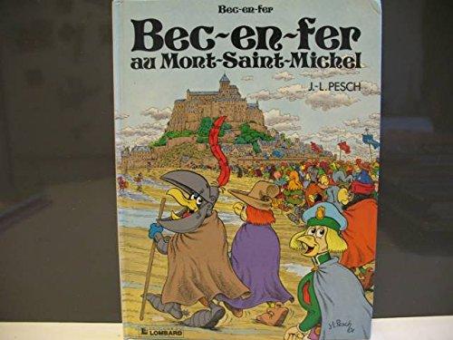 Bec-en-fer, Tome 5 : Bec-en-fer au Mont-Saint-Michel