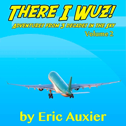 There I Wuz!, Volume II audiobook cover art