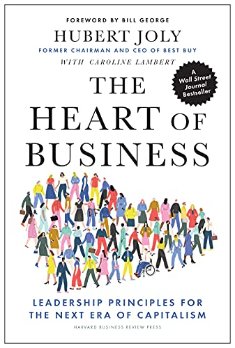 Real Estate Investing Books! - The Heart of Business: Leadership Principles for the Next Era of Capitalism