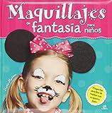Maquillajes de fantasía para niños (Mis Primeras Manualidades) de Aa.Vv. (8 dic 2014) Tapa dura
