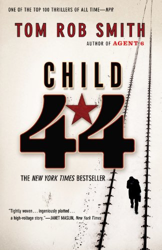 Child 44 (The Child 44 Trilogy (1))