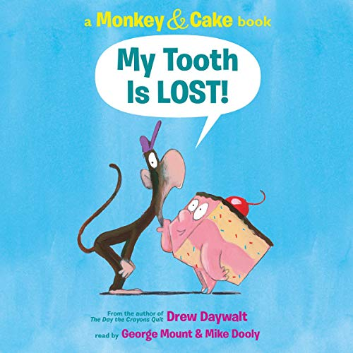 Monkey and Cake: My Tooth is Lost cover art