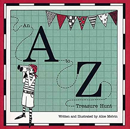 [(An A to Z Treasure Hunt)] [By (author) Alice Melvin] published on (March, 2008)