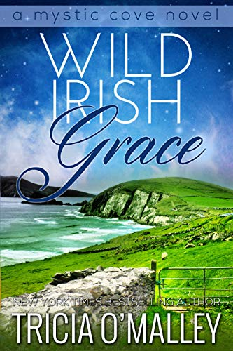 Wild Irish Grace: Book 7 in the Mystic Cove Series
