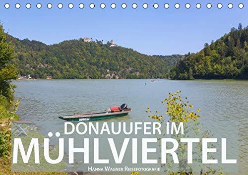 Donau Mühlviertel (Tischkalender 2021 DIN A5 quer)