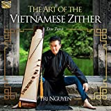 The Art Of The Vietnamese Zither...