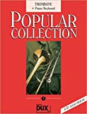 Popular Collection 7. Trombone + Piano / Keyboard: Trombone + Piano/Keyboard