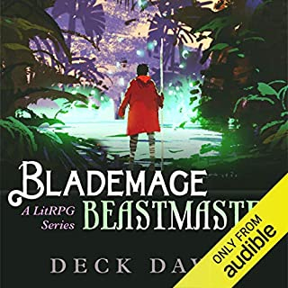 Blademage Beastmaster     A LitRPG Series, Book 1              By:                                                                                                                                 Deck Davis                               Narrated by:                                                                                                                                 J. Scott Bennett                      Length: 8 hrs and 36 mins     302 ratings     Overall 4.1