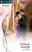Siciliaans huwelijk (Bouquet Book 3130)
