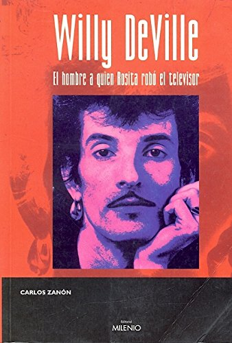 Price comparison product image Willy DeVille: El hombre a quien Rosita robó el televisor (Música) (Spanish Edition)