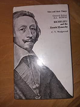 Richelieu and the French Monarchy - Book  of the Men and Their Times