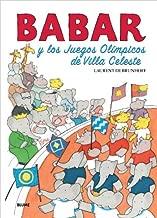 By Laurent de Brunhoff Babar y los Juegos Ol??mpicos de Villa Celeste (Babar series) (Spanish Edition) [Hardcover]