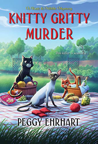 Knitty Gritty Murder (A Knit & Nibble Mystery Book 7) by [Peggy Ehrhart]