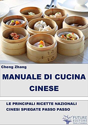 Manuale Di Cucina Cinese Italian Edition Kindle Edition By Cheng Zhang Cookbooks Food Wine Kindle Ebooks Amazon Com