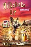 Milkshake Up (Crime à la Mode Mysteries Book 2)