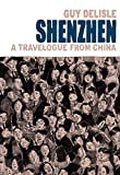 Shenzen: A Travelogue From China
