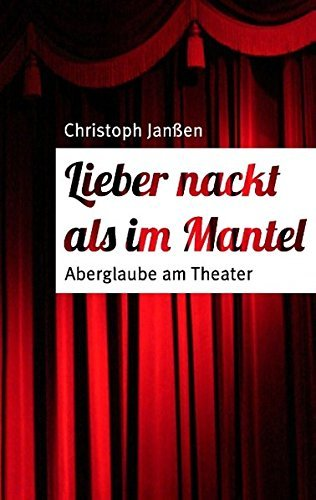 Lieber nackt als im Mantel by Christoph Jan??en (2015-11-05)