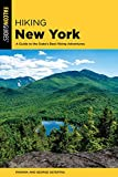 Hiking New York: A Guide To The State s Best Hiking Adventures