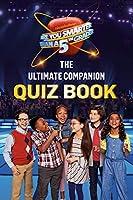 The Ultimate Companion Quiz Book (Are You Smarter Than a 5th Grader)