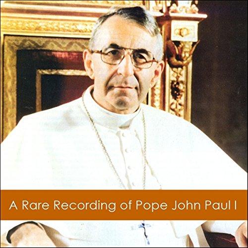 A Rare Recording of Pope John Paul I cover art
