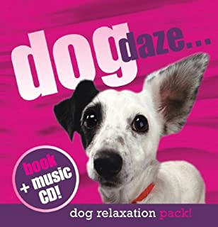 Dog Daze: Relaxation Pack with CD