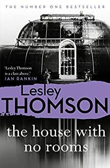 The House With No Rooms (The Detective's Daughter Book 4) by [Lesley Thomson]