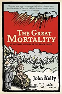 Great Mortality: An Intimate History of the Black Death