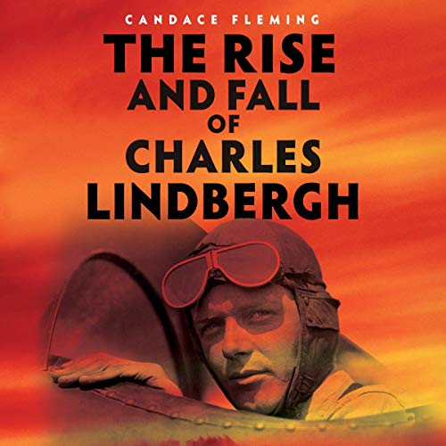 The Rise and Fall of Charles Lindbergh cover art
