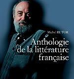 Petite histoire de la littérature française - Anthologie de la littérature française, avec 1 DVD (6CD audio) de Michel Butor