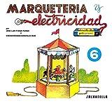 Marqueteria y electricidad 6: Tio vivo (Marquetería y electricidad)