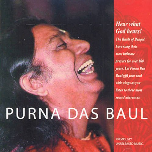 Purna Das Baul CD: Songs of God from the World Music Legend