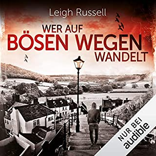 Wer auf bösen Wegen wandelt     Geraldine Steel 1              Autor:                                                                                                                                 Leigh Russell                               Sprecher:                                                                                                                                 Ulrike Hübschmann                      Spieldauer: 10 Std. und 48 Min.     57 Bewertungen     Gesamt 3,8