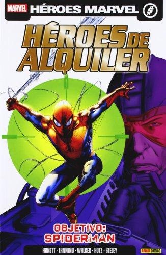 Héroes De Alquiler: Vol. 2 - Objetivo: Spiderman