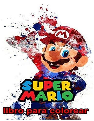 libro para colorear: Super Mario Libro Para Colorear: Super Mario Jumbo libro Para Colorear Para Todas Las Edades (Español)