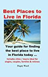 Best Places to Live in Florida - Your guide for finding the best place to live in Florida today