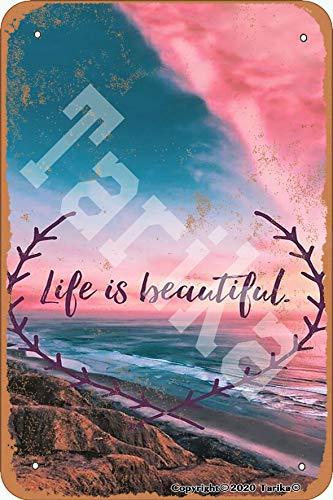 Tarika Life Is Beautiful - Placa decorativa de metal con aspecto retro, 20 x 30 cm, para decoración de pared divertida