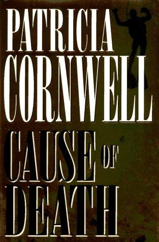 Cause of Death (A Scarpetta Novel)の詳細を見る