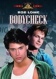 Bodycheck - Rob Lowe