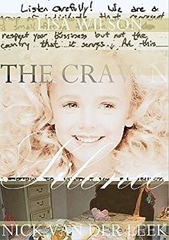 The Craven Silence (True Crime Worldwide Vintage Edition Book 1) by [Nick van der Leek, Lisa Wilson]