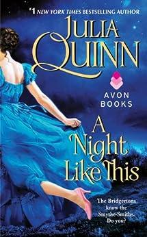 A Night Like This (Smythe-Smith Quartet Book 2) by [Julia Quinn]