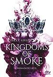 Kingdoms of Smoke von Sally Green
