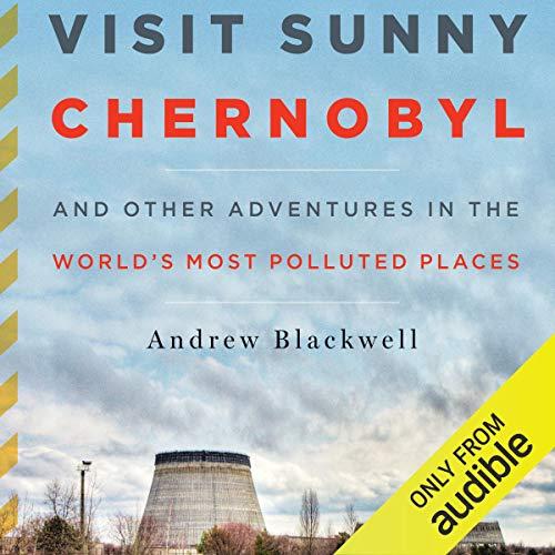 Visit Sunny Chernobyl  By  cover art