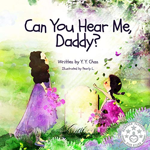 Can You Hear Me, Daddy?: A young girl's journey to hope and faith through her father's battle with cancer