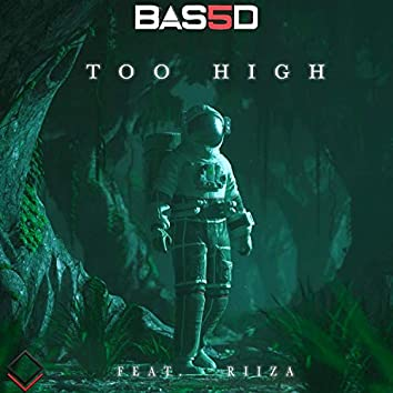 Too High (feat. Riiza)